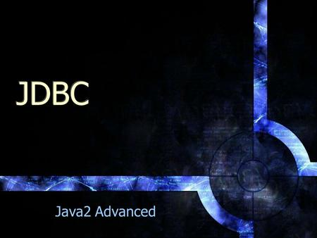 JDBC Java2 Advanced.