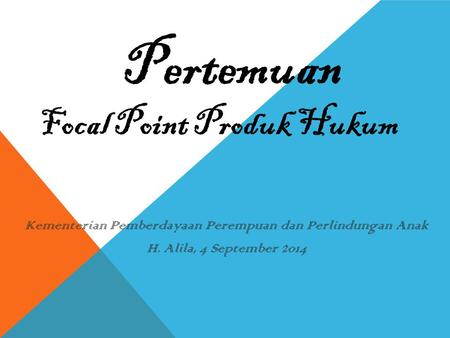 Focal Point Produk Hukum