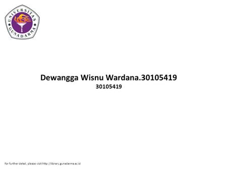 Dewangga Wisnu Wardana.30105419 30105419 for further detail, please visit