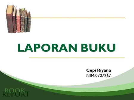 LAPORAN BUKU Cepi Riyana NIM.0707267. Curriculum Development and Design Judul Buku Pengarang : Murray Print Penerbit: Allen & Unwim Pty.Ltd New South.
