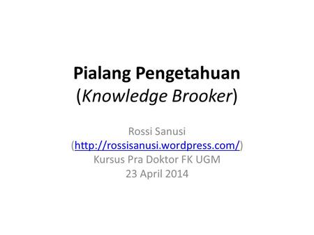 Pialang Pengetahuan (Knowledge Brooker)