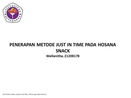 PENERAPAN METODE JUST IN TIME PADA HOSANA SNACK Wellanitha