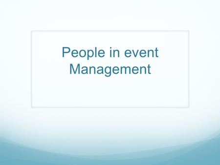 People in event Management