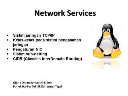 Network Services Sistim jaringan TCP/IP