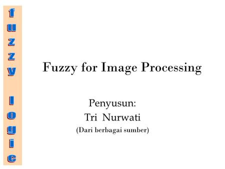 Fuzzy for Image Processing