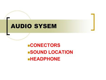 CONECTORS SOUND LOCATION HEADPHONE