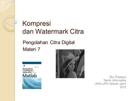 Kompresi dan Watermark Citra
