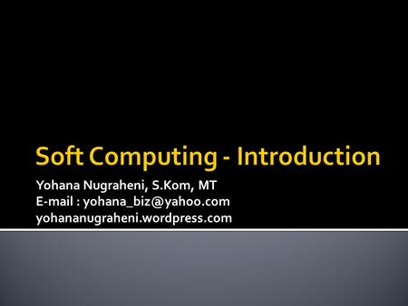 Soft Computing - Introduction