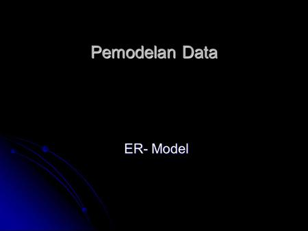 Pemodelan Data ER- Model.