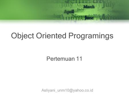 Object Oriented Programings Pertemuan 11