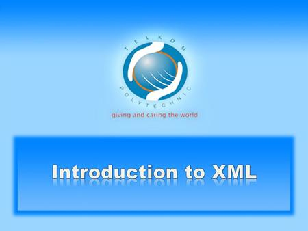 Introduction to XML.