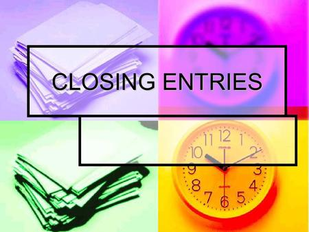 CLOSING ENTRIES.