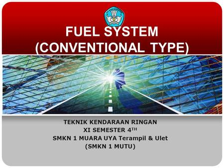 FUEL SYSTEM (CONVENTIONAL TYPE)