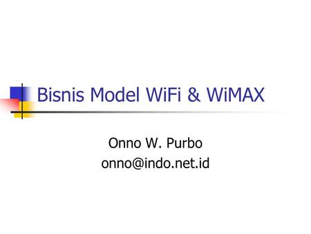Bisnis Model WiFi & WiMAX
