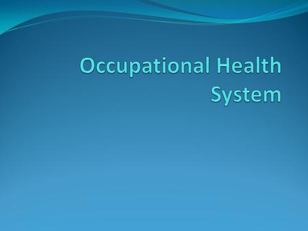 Occupational Health System