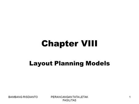 Layout Planning Models