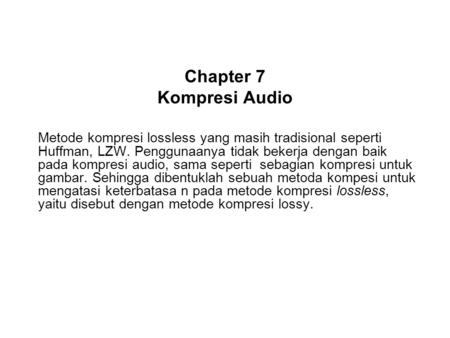 Chapter 7 Kompresi Audio