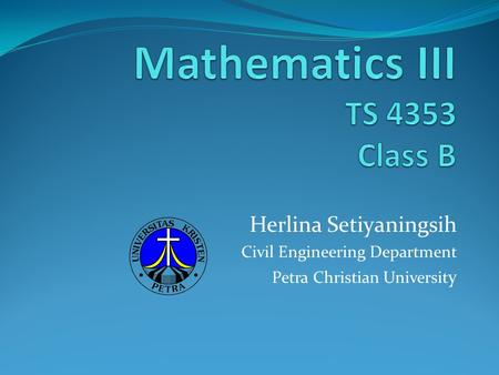 Herlina Setiyaningsih Civil Engineering Department Petra Christian Universit y.