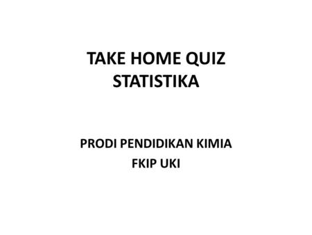 TAKE HOME QUIZ STATISTIKA