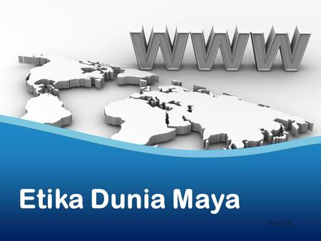 Etika Dunia Maya Your Logo.