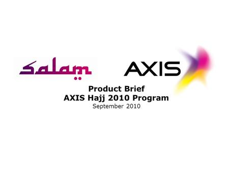 Product Brief AXIS Hajj 2010 Program September 2010.