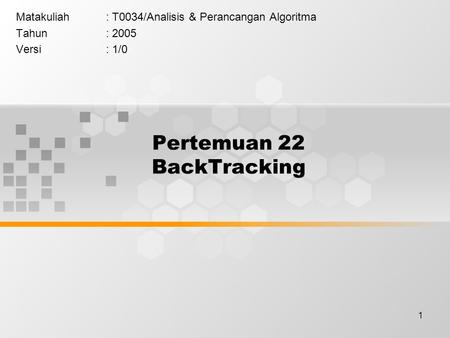 Pertemuan 22 BackTracking