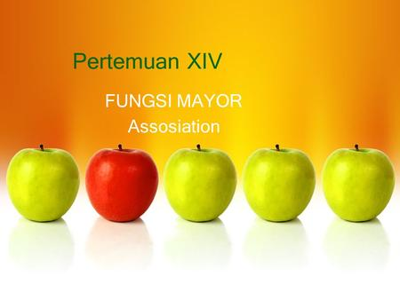 Pertemuan XIV FUNGSI MAYOR Assosiation. What Is Association Mining? Association rule mining: –Finding frequent patterns, associations, correlations, or.