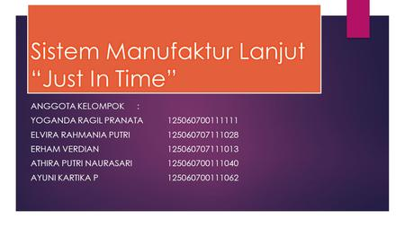 "Sistem Manufaktur Lanjut ""Just In Time"""
