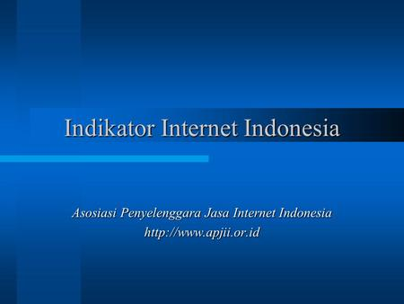 Indikator Internet Indonesia