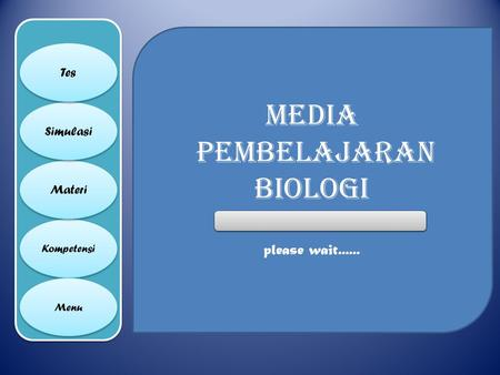 Media pembelajaran biologi please wait......