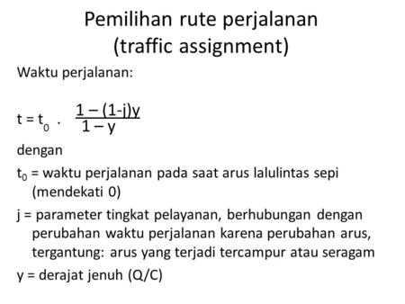 Pemilihan rute perjalanan (traffic assignment)