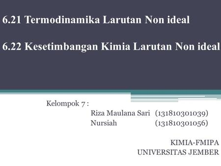 6. 21 Termodinamika Larutan Non ideal 6