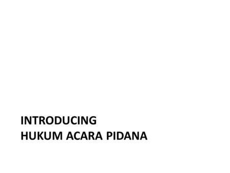Introducing Hukum acara pidana