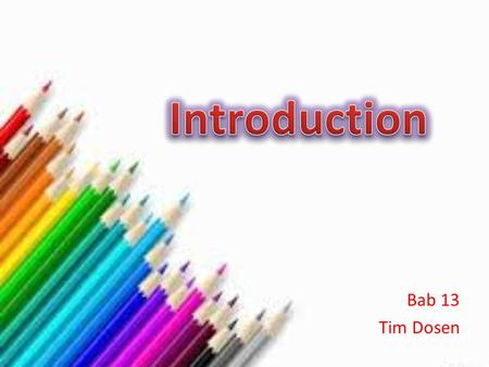 Introduction Bab 13 Tim Dosen.