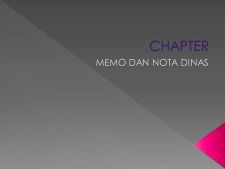 CHAPTER MEMO DAN NOTA DINAS.