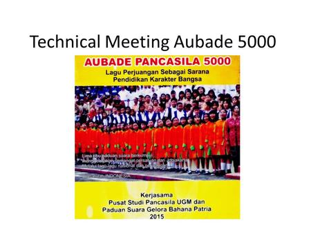 Technical Meeting Aubade 5000. 1. Jumlah Peserta.