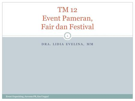 TM 12 Event Pameran, Fair dan Festival