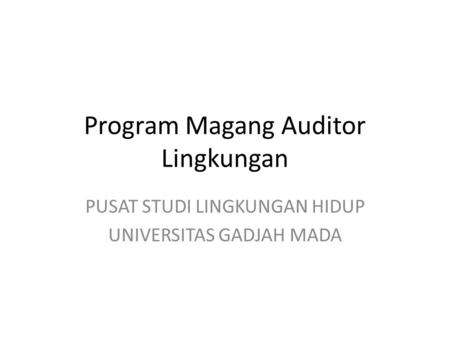 Program Magang Auditor Lingkungan