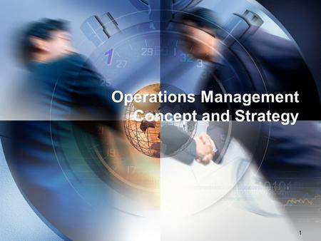 Operations Management Concept and Strategy 1 1. LOGO The Operations System Operations system mengubah input menjadi output (barang dan/atau jasa) yang.