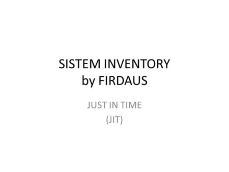 SISTEM INVENTORY by FIRDAUS