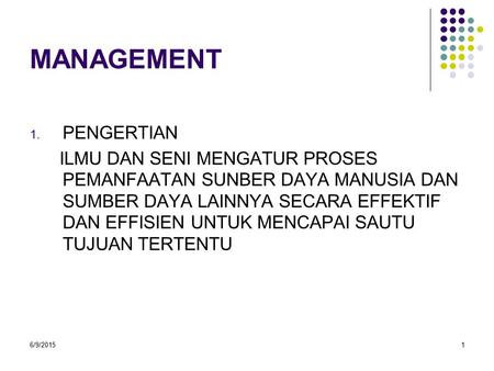 MANAGEMENT PENGERTIAN