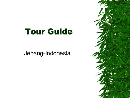 Tour Guide Jepang-Indonesia.