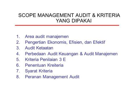 SCOPE MANAGEMENT AUDIT & KRITERIA YANG DIPAKAI