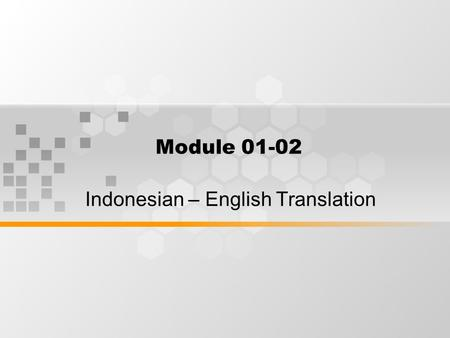Indonesian – English Translation