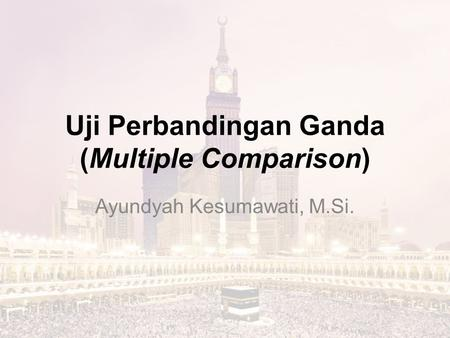 Uji Perbandingan Ganda (Multiple Comparison)