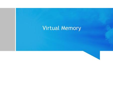 Virtual Memory. Materi Latar Belakang On Demand Paging Copy-on-write Page Replacement Allocation of Frame Thrashing Memory-Mapped File Allocating Kernel.