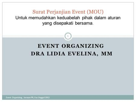 Event Organizing Dra Lidia Evelina, MM