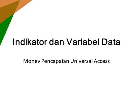 Indikator dan Variabel Data