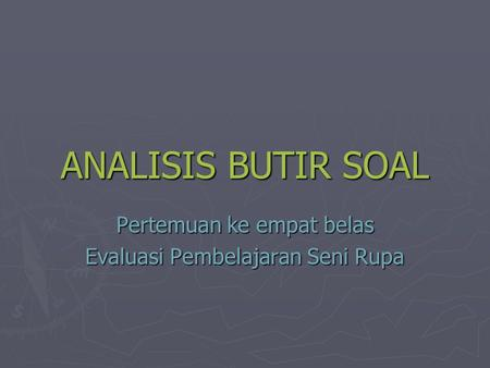 Analisis Alat Tes Suranto S Pd M Pd Ppt Download
