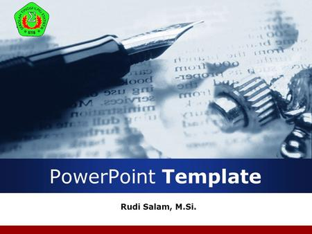 Company LOGO PowerPoint Template Rudi Salam, M.Si.